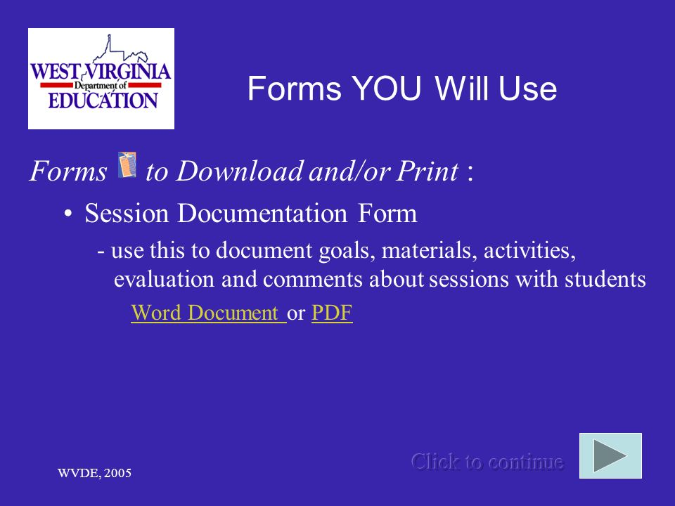 Forms YOU Will Use Forms to Download and/or Print :