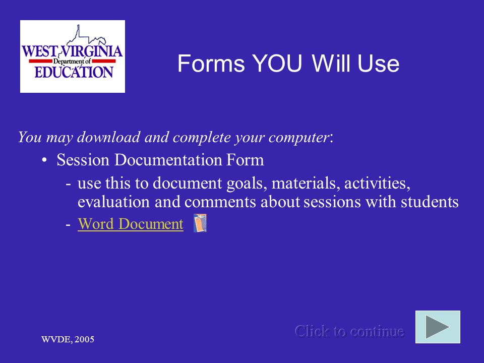Forms YOU Will Use Session Documentation Form