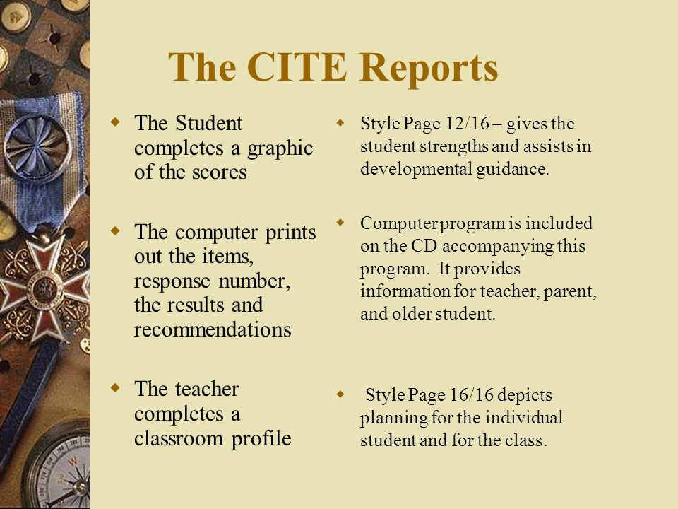 The CITE Reports The Student completes a graphic of the scores