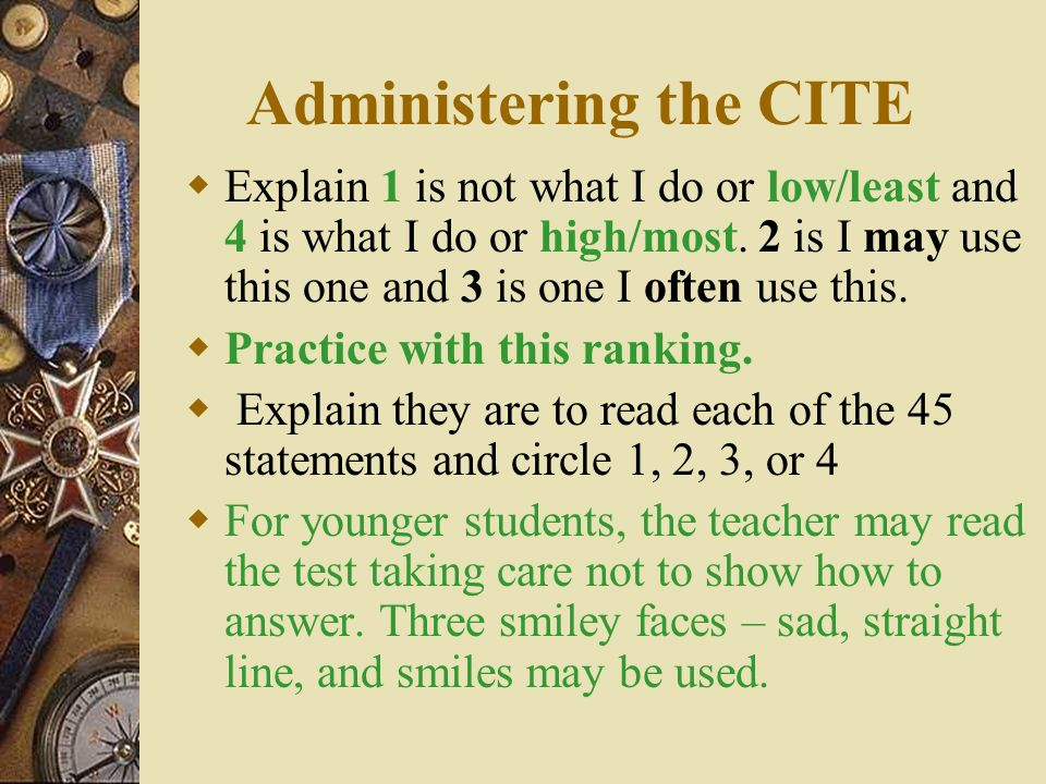 Administering the CITE