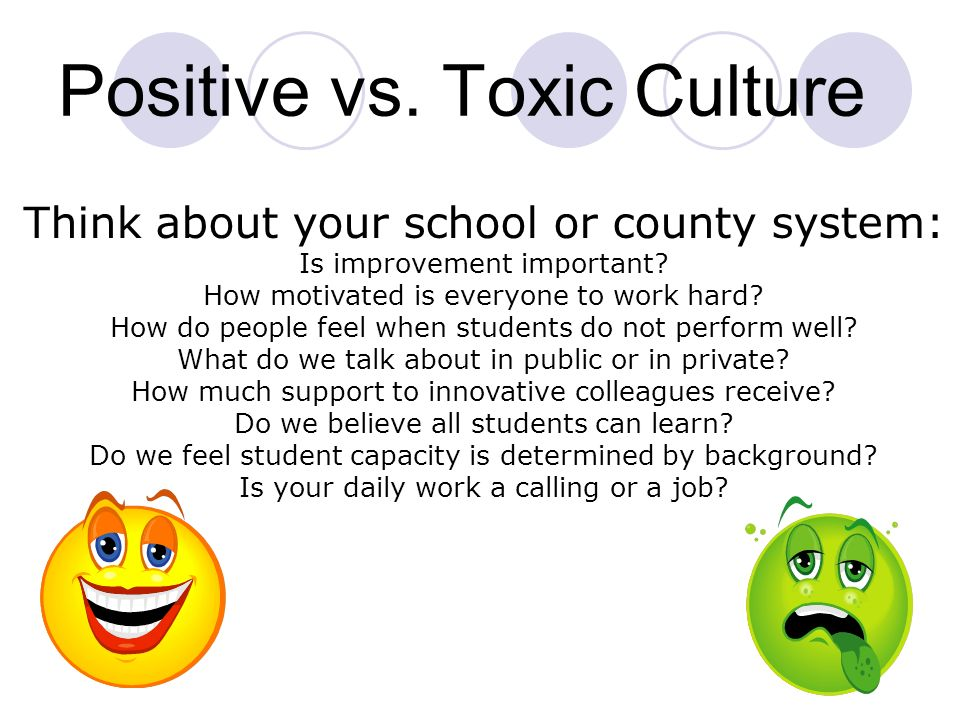 Positive vs. Toxic Culture