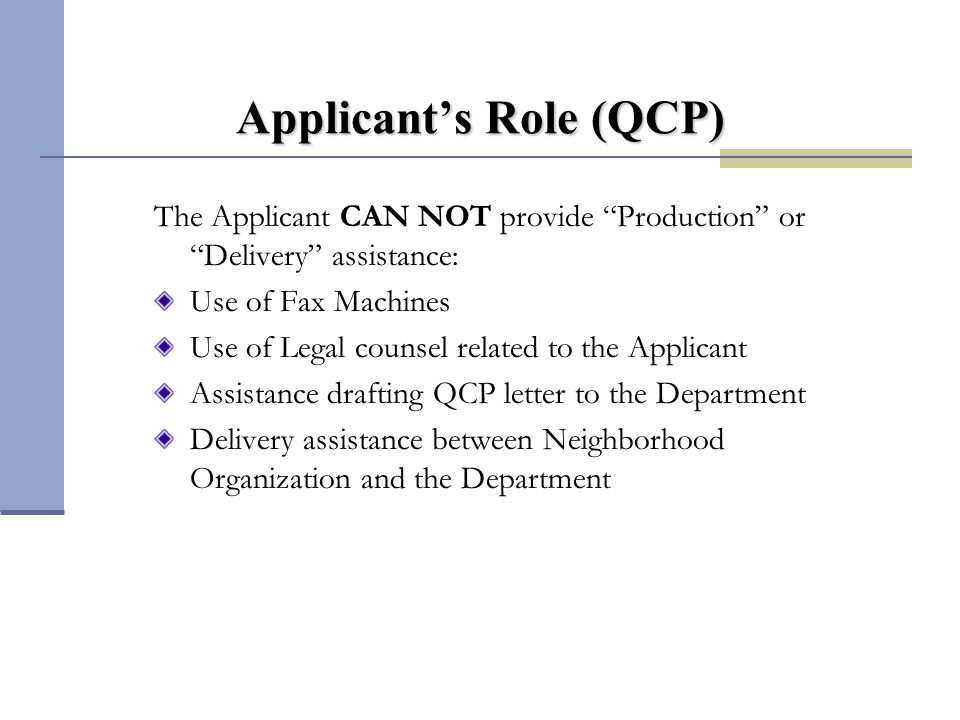 Applicant's Role – QCP The Applicant Can: