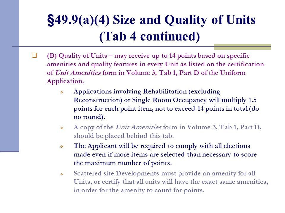 §49.9(a)(4) Size and Quality of Units (Tab 4)