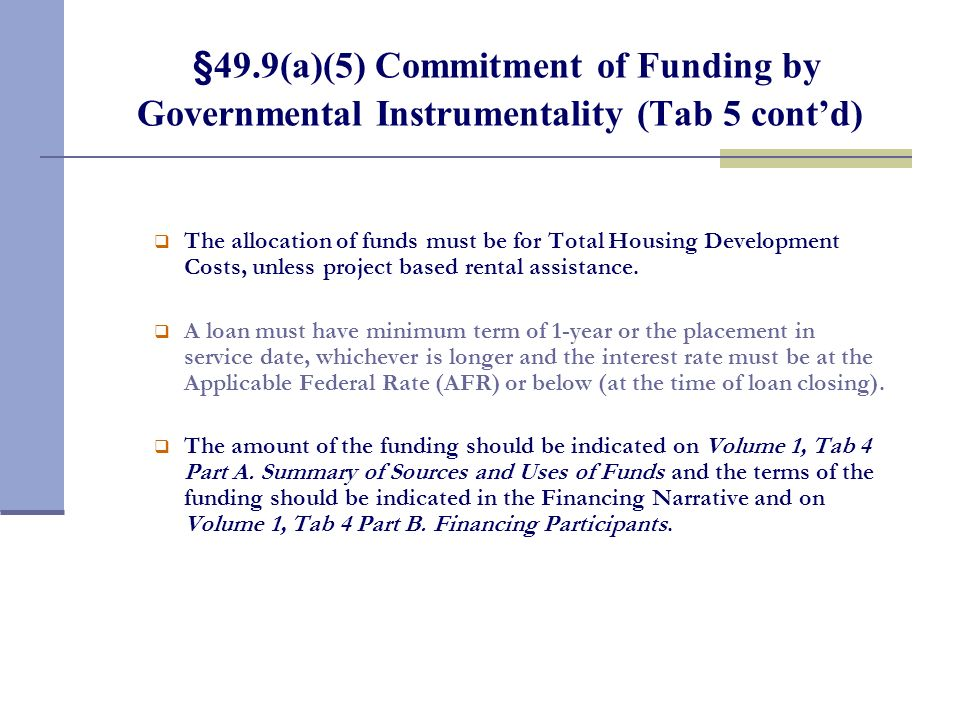 §49.9(a)(5) Commitment of Funding by Governmental Instrumentality (Tab 5)
