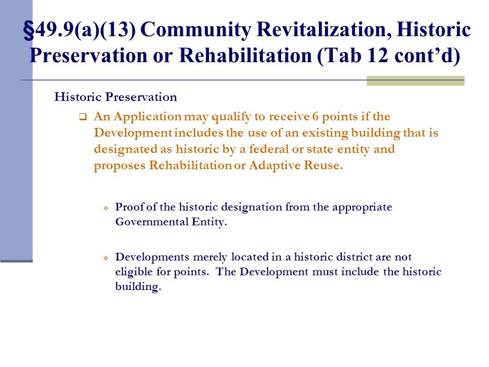 §49.9(a)(13) Community Revitalization, Historic Preservation, or Rehabilitation (Tab 12)