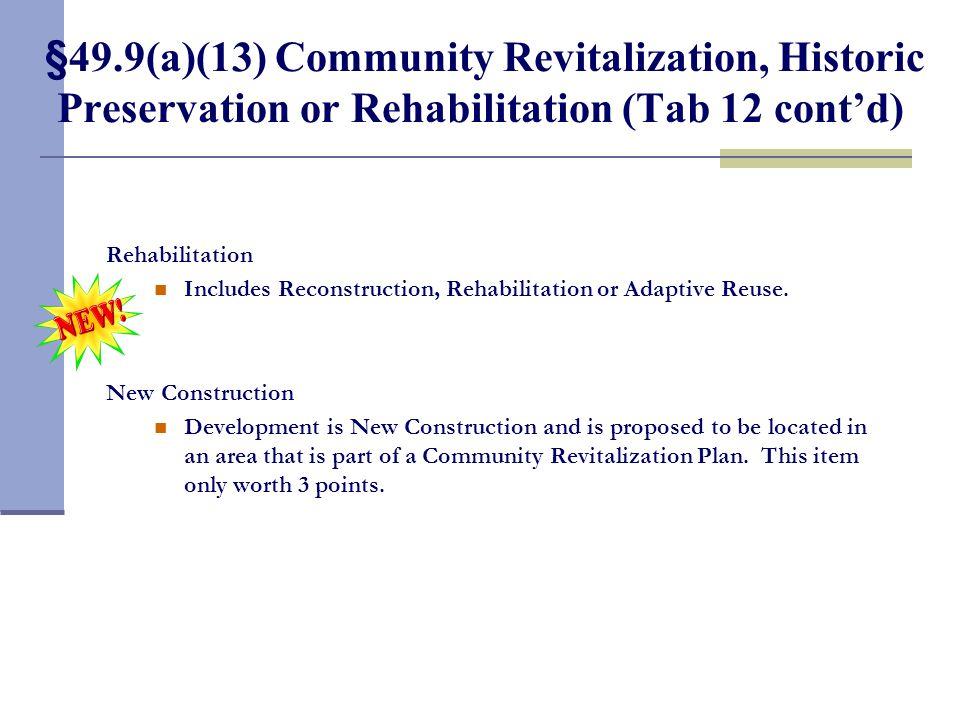 §49.9(a)(13) Community Revitalization, Historic Preservation or Rehabilitation (Tab 12 cont'd)