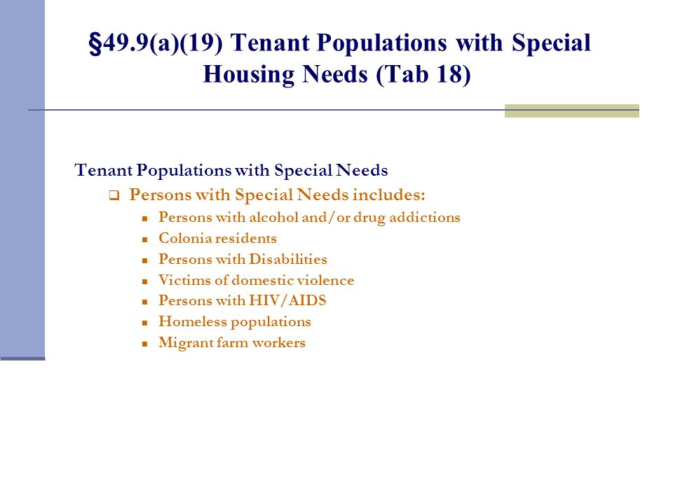 §49.9(a)(19) Tenant Populations with Special Housing Needs (Tab 18)