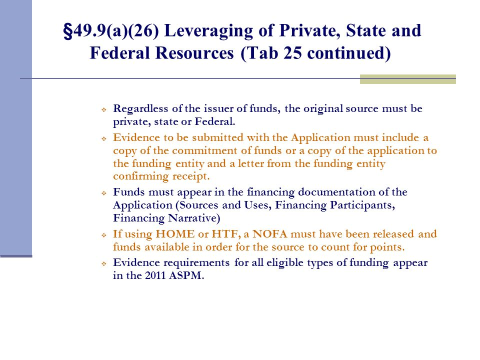 §49.9(a)(26) Leveraging of Private, State and Federal Resources (Tab 25)
