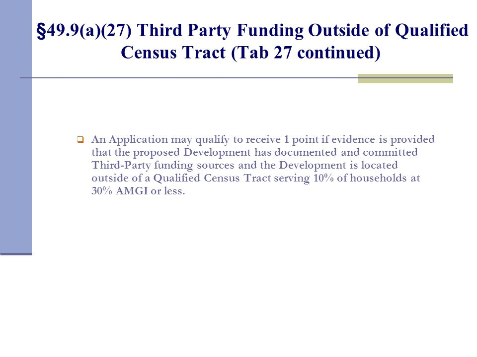 §49.9(a)(26) Leveraging of Private, State and Federal Resources (Tab 25 continued)