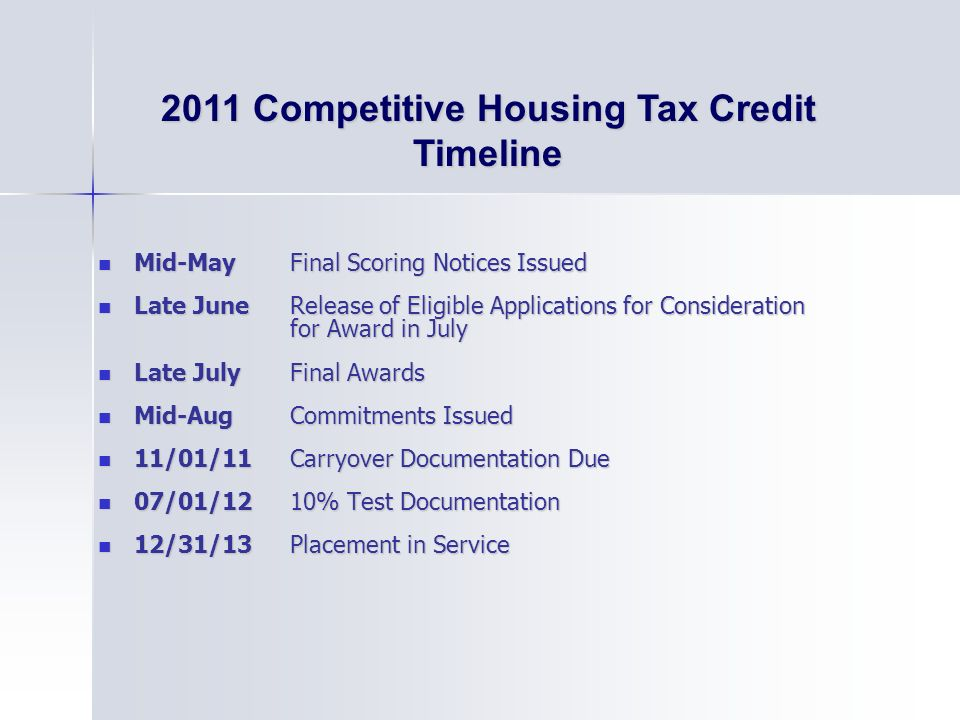 2011 Competitive Housing Tax Credit Timeline