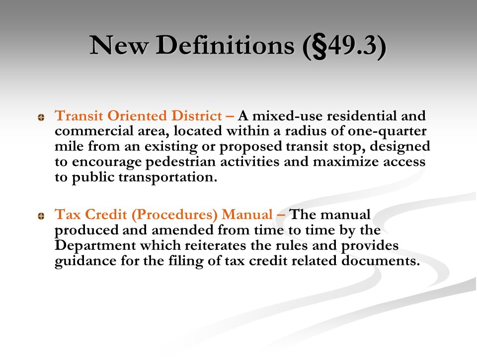 Definitions – Format 2011 QAP contains definitions specific only to Housing Tax Credit Applications.