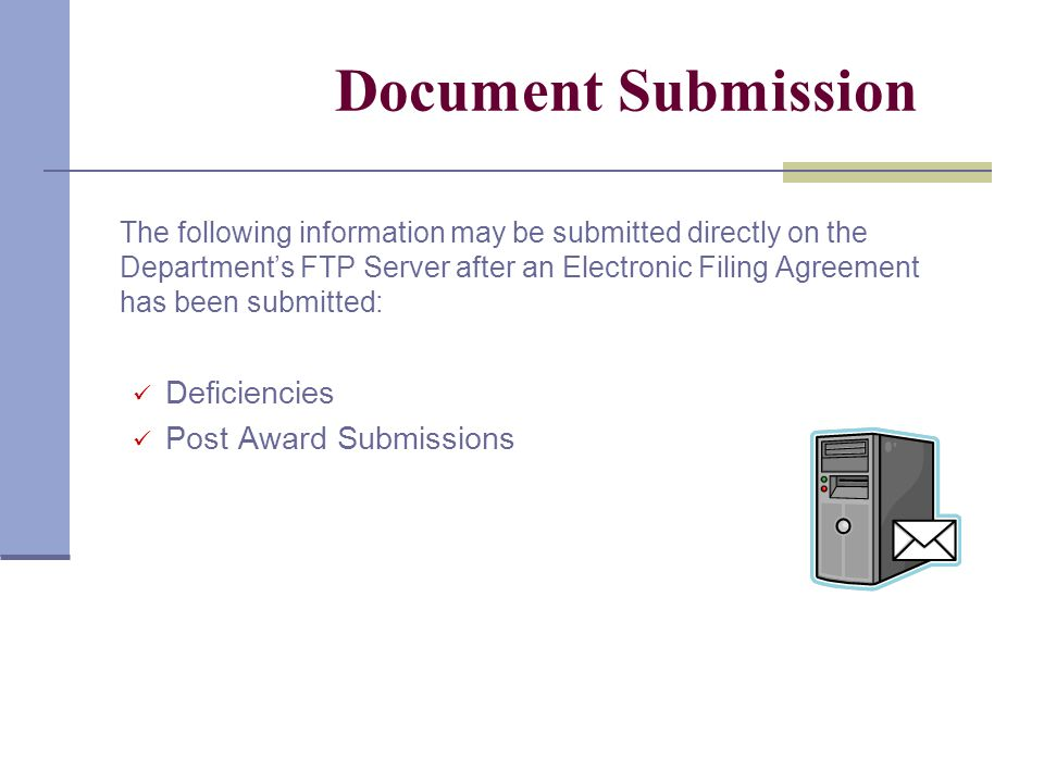 Document Submission All original submissions of the Pre-Application, Application and 3rd Party Reports must be submitted via CD-R.