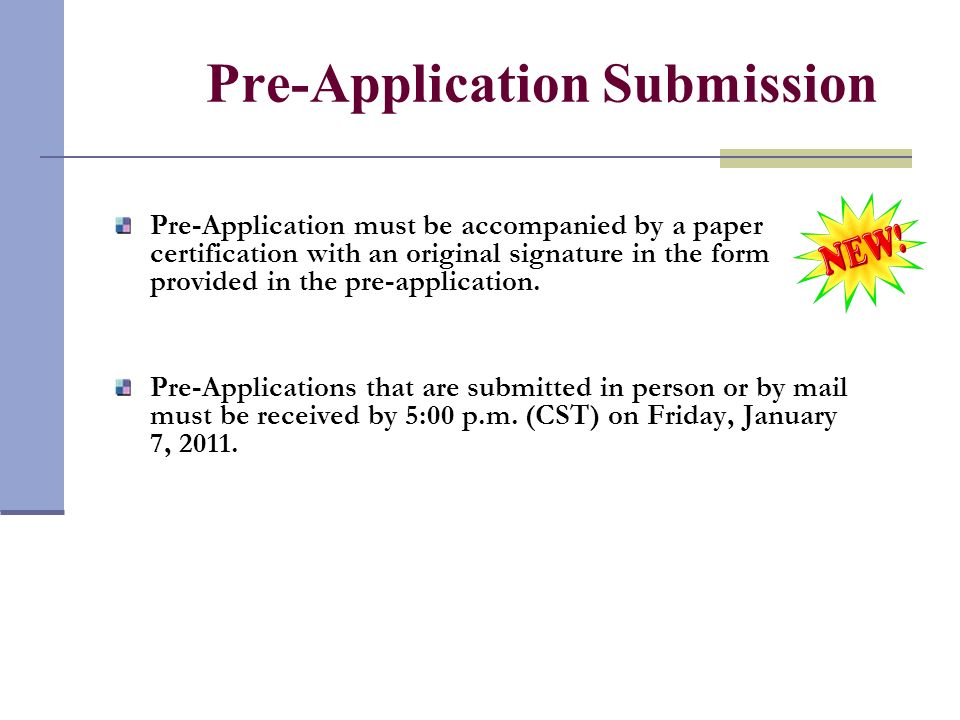Pre-Application Electronic Submission