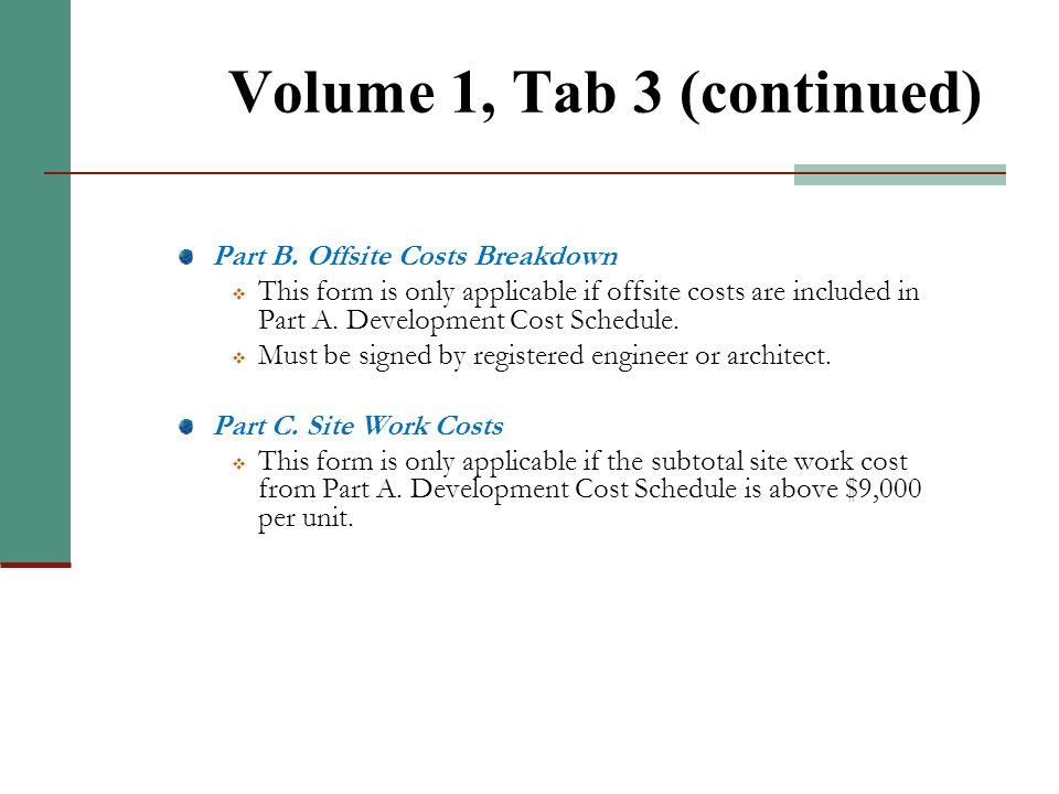 Volume 1, Tab 3 Part A. Development Cost Schedule