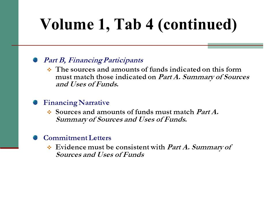 Volume 1, Tab 4 Part A. Summary of Sources and Uses