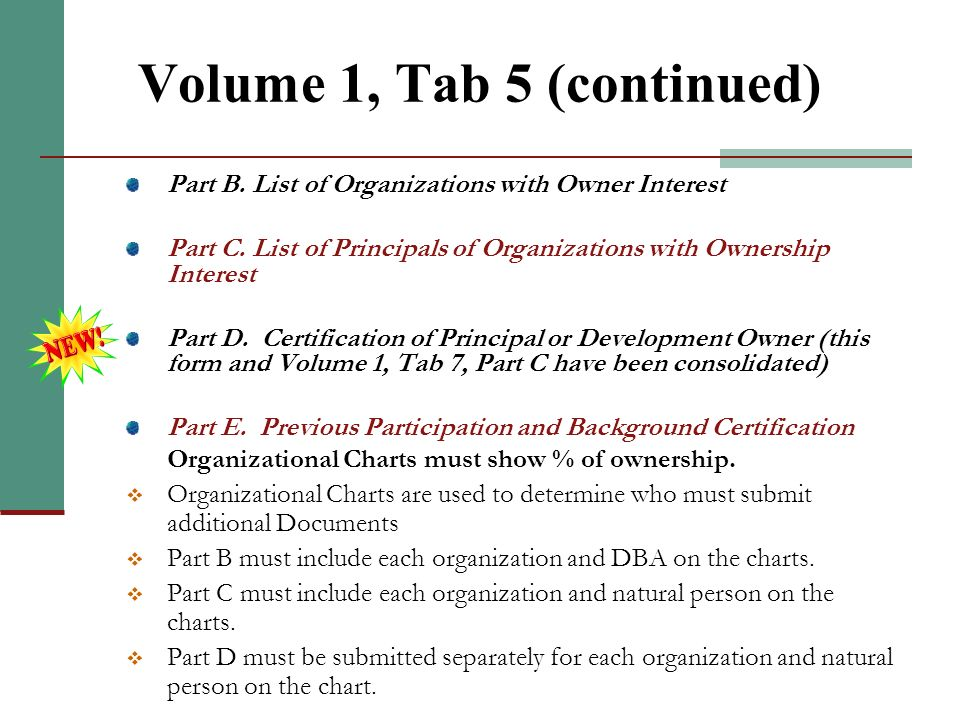 Volume 1, Tab 5 Two Organizational charts are needed: