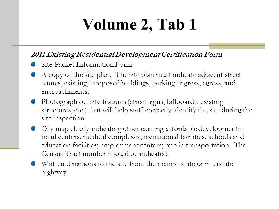 Volume 1, Tab 8 Relevant Development Information and Public Notification Information and Certification Forms.