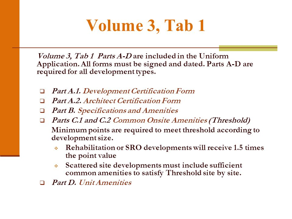 Volume 2, Tab 1 2011 Existing Residential Development Certification Form. Site Packet Information Form.