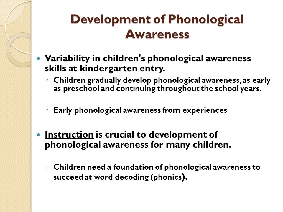Development of Phonological Awareness