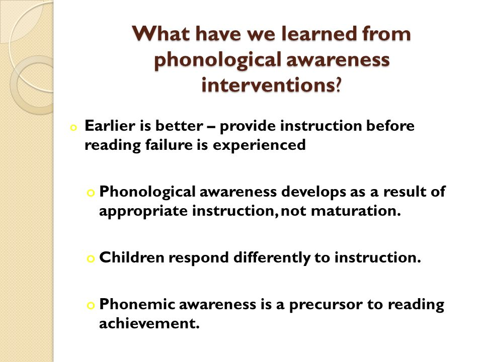 What have we learned from phonological awareness interventions