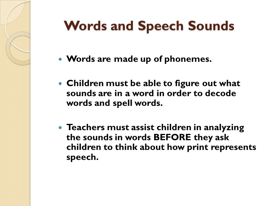 Words and Speech Sounds