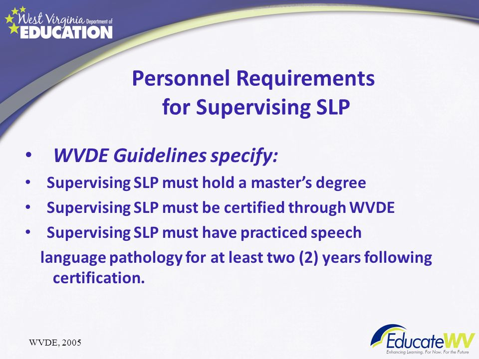Personnel Requirements for Supervising SLP