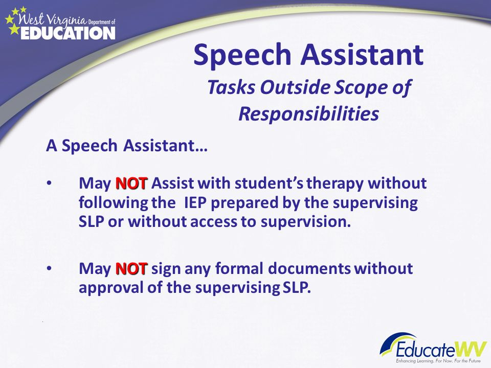 Speech Assistant Tasks Outside Scope of Responsibilities