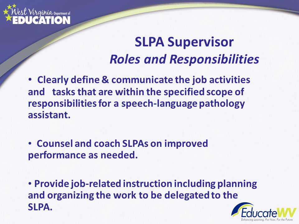 SLPA Supervisor Roles and Responsibilities