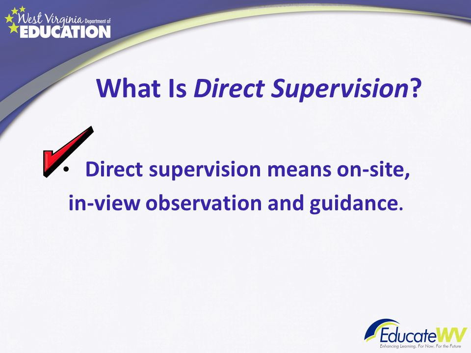 What Is Direct Supervision