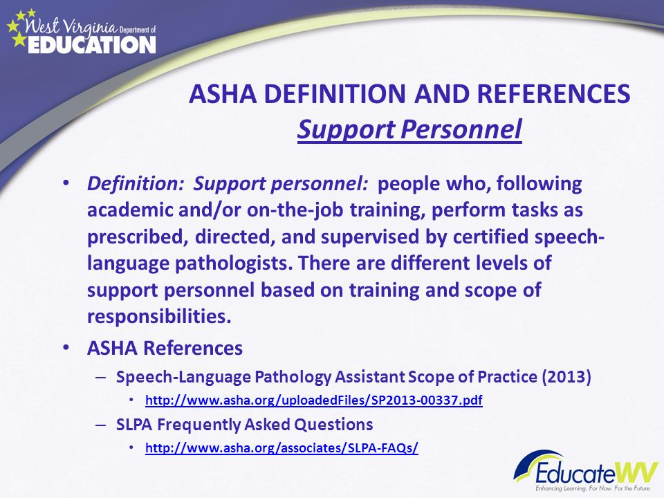 ASHA DEFINITION AND REFERENCES Support Personnel