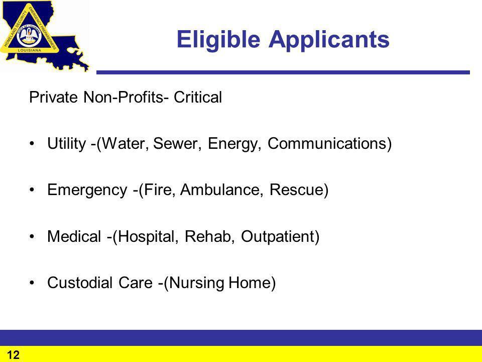 Eligible Applicants Private Non-Profits- Critical