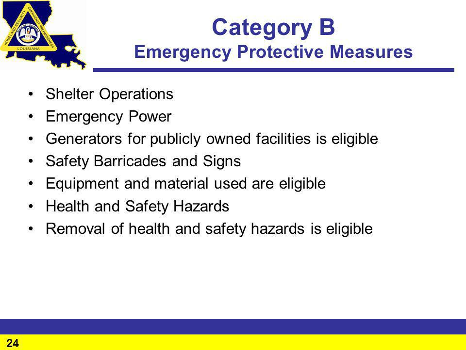 Category B Emergency Protective Measures