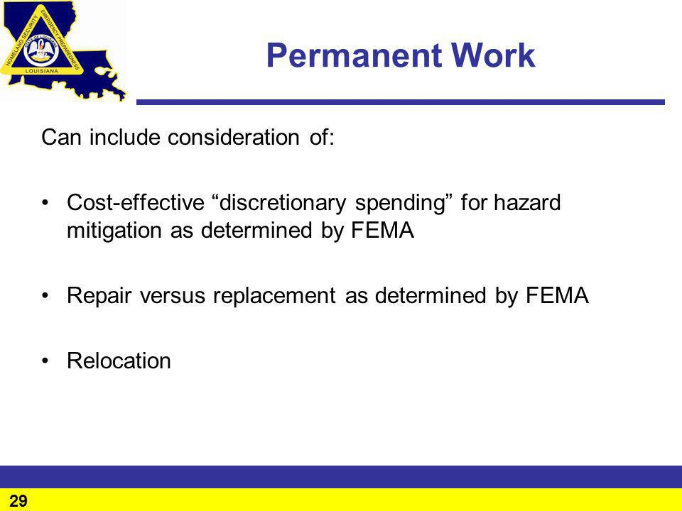 Permanent Work Can include consideration of: