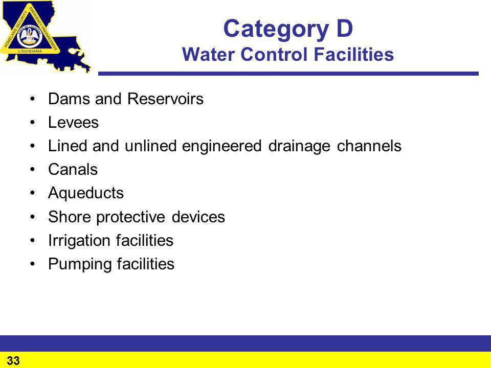 Category D Water Control Facilities