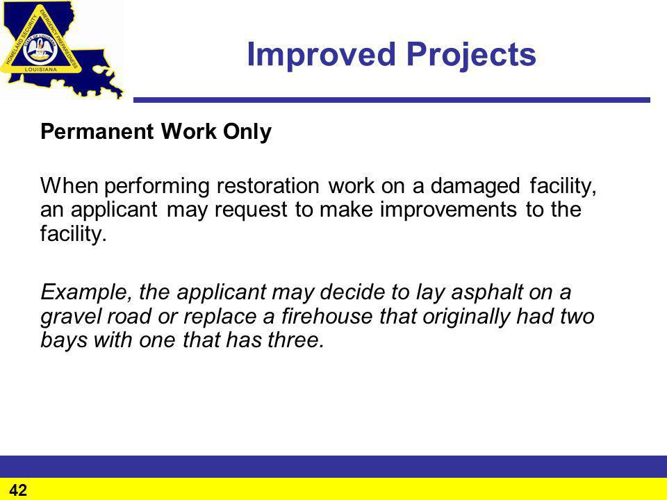 Improved Projects Permanent Work Only