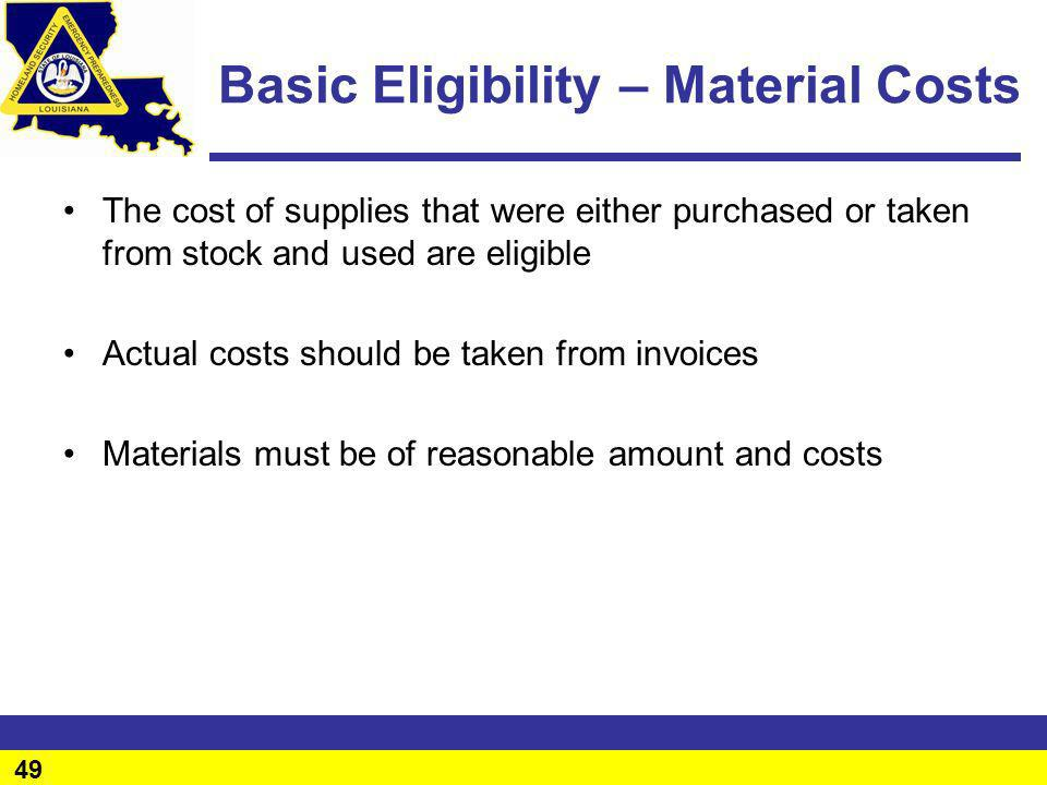 Basic Eligibility – Material Costs