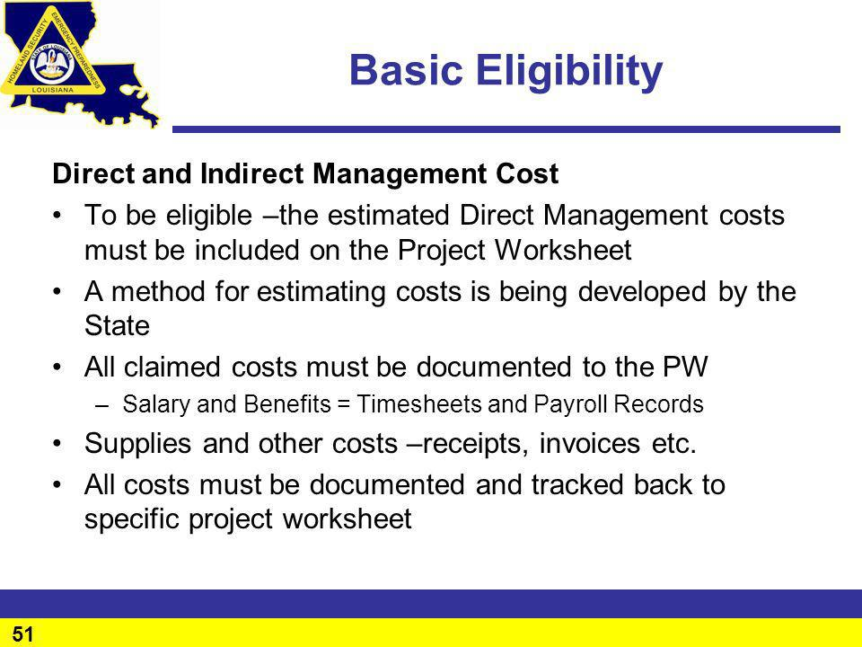 Basic Eligibility Direct and Indirect Management Cost