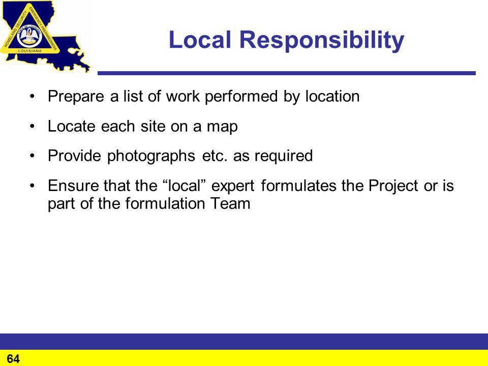 Local Responsibility Prepare a list of work performed by location