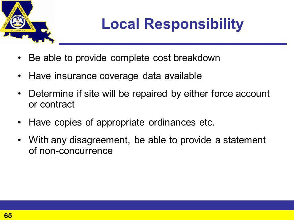 Local Responsibility Be able to provide complete cost breakdown
