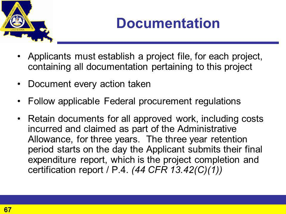 Documentation Applicants must establish a project file, for each project, containing all documentation pertaining to this project.