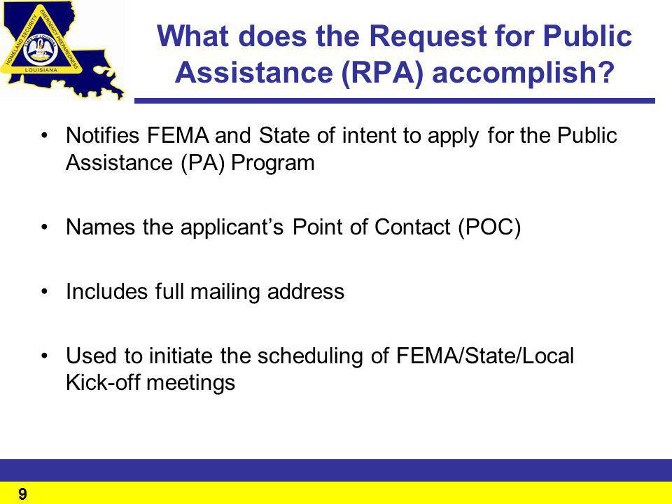 What does the Request for Public Assistance (RPA) accomplish