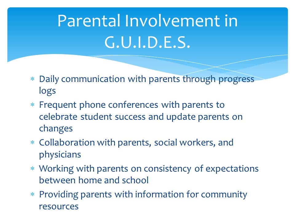Parental Involvement in G.U.I.D.E.S.