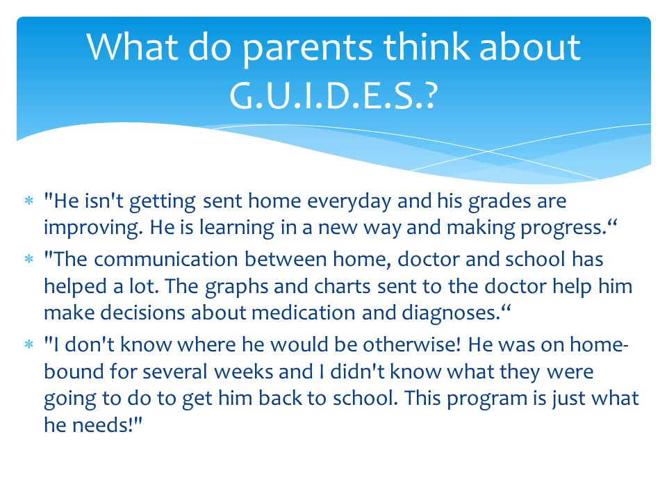 What do parents think about G.U.I.D.E.S.