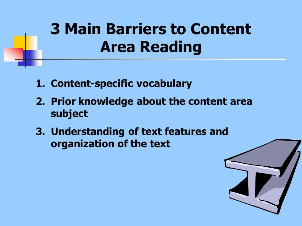 3 Main Barriers to Content Area Reading
