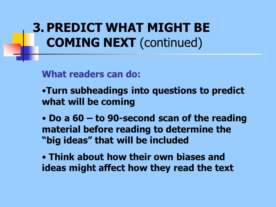 PREDICT WHAT MIGHT BE COMING NEXT (continued)