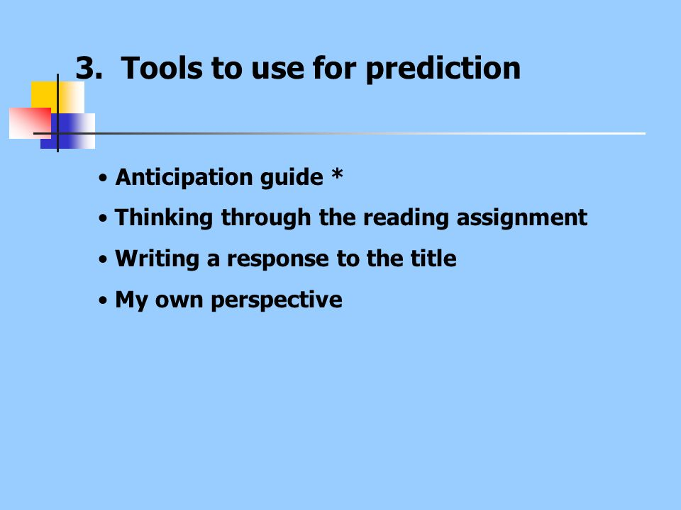 3. Tools to use for prediction