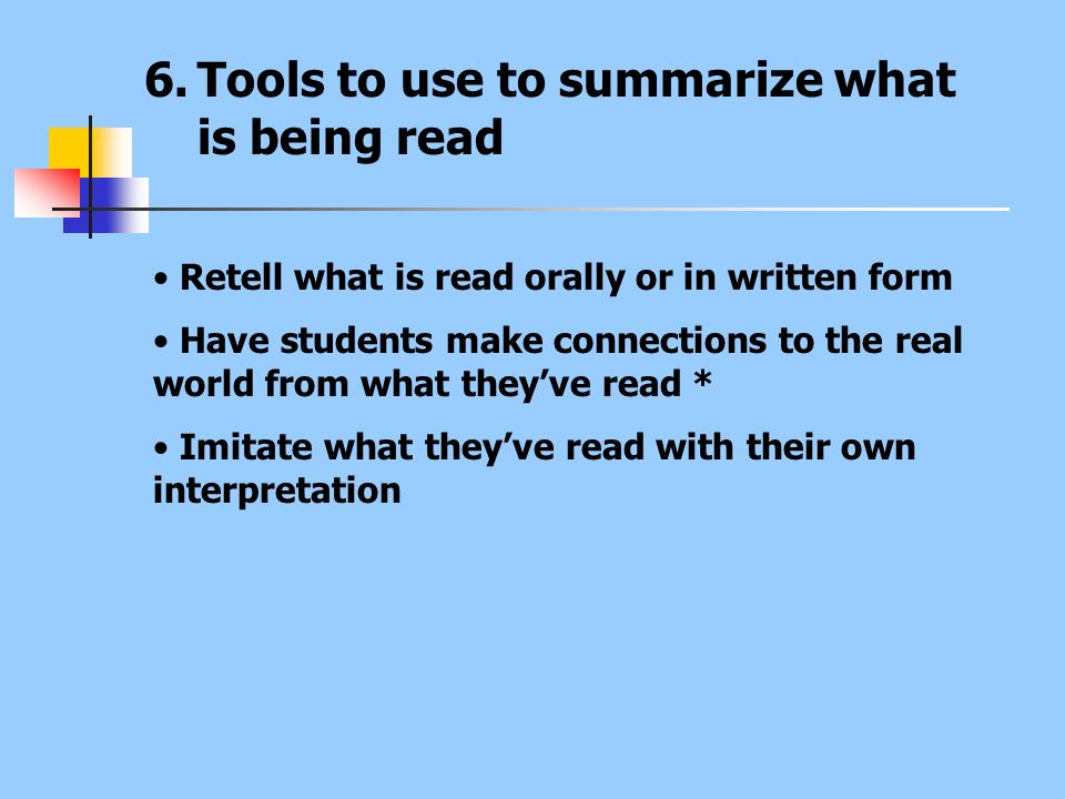 Tools to use to summarize what is being read