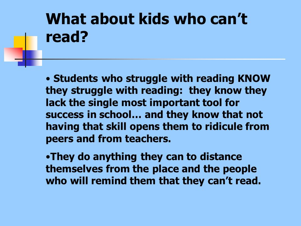 What about kids who can't read