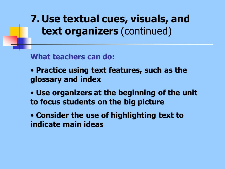 Use textual cues, visuals, and text organizers (continued)