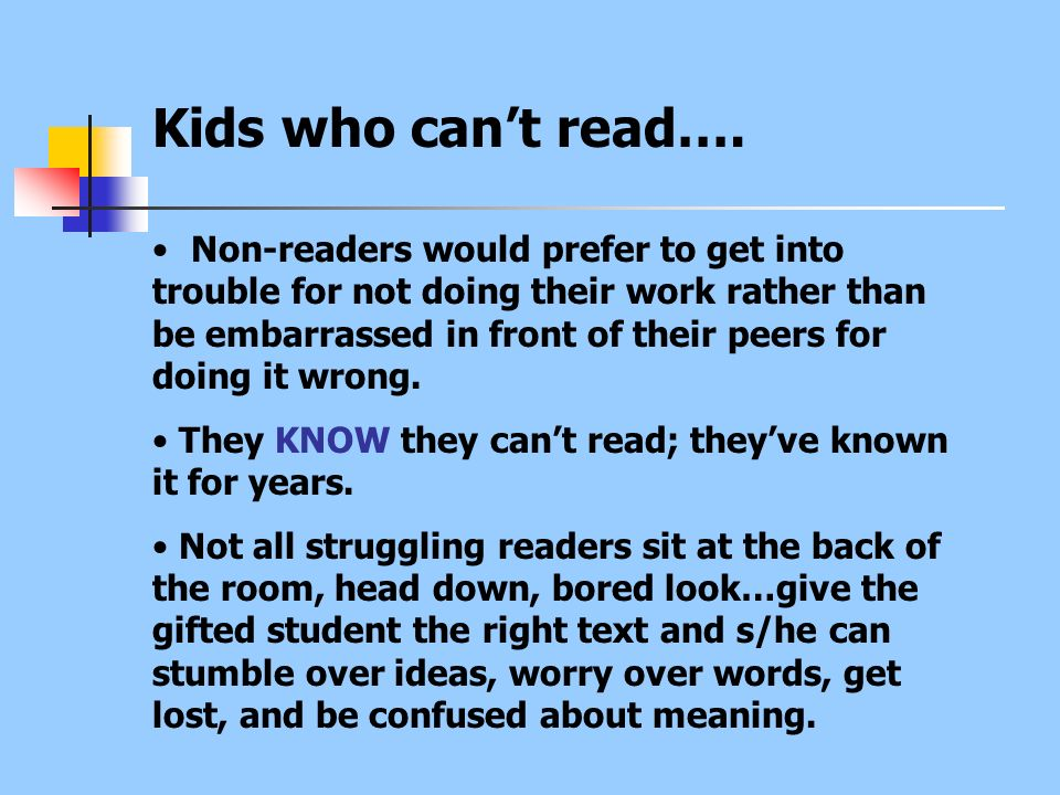 Kids who can't read….